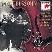 Mendelssohn: Piano Trios, Opp. 49 & 66 by Eugene Istomin; Isaac Stern; Leonard Rose