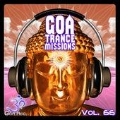 Goa Trance Missions, Vol. 66: Best of Psytrance,Techno, Hard Dance, Progressive, Tech House, Downtempo, EDM Anthems by Various Artists