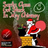 Santa Claus Got Stuck in My Chimney von Various Artists