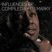 Influences Ep: Compiled By Dj Marky by Various Artists