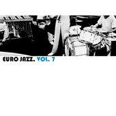 Euro Jazz, Vol. 7 von Various Artists