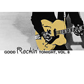 Good Rockin' Tonight, Vol. 8 by Various Artists
