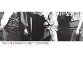 When Frankie Met Johnnie by Various Artists