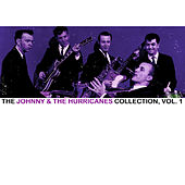 The Johnny & The Hurricanes Collection, Vol. 1 de Johnny & The Hurricanes
