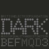 Music Of Quality & Distinction Vol. 3 - Dark by B.E.F.