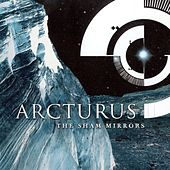 The Sham Mirrors by Arcturus