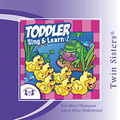 Toddler Sing & Learn 1 by Various Artists