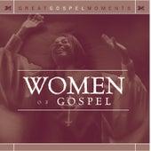 Great Gospel Moments: Women of Gospel by Various Artists