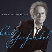 Some Enchanted Evening by Art Garfunkel