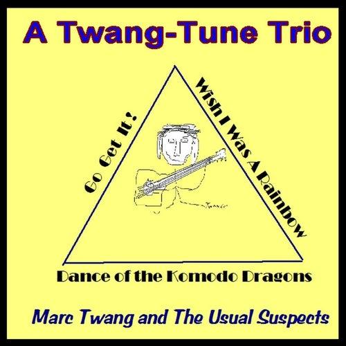 A Twang-Tune Trio by Marc Twang (Aka Marcus O'realius)