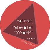 Elevate / Swamp by Martinez