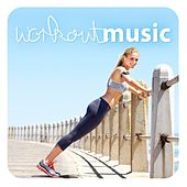 Workout Music by Various Artists
