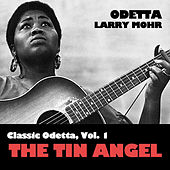 Classic Odetta, Vol. 1: The Tin Angel by Odetta