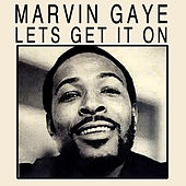 Let's Get It On von Marvin Gaye