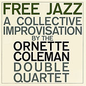 Free Jazz (Remastered) by Ornette Coleman