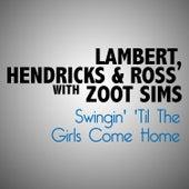 Swingin' 'Til the Girls Come Home de Zoot Sims