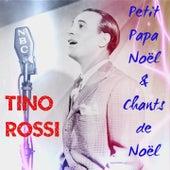 Petit Papa Noël & chants de Noël (Christmas Songs) by Tino Rossi