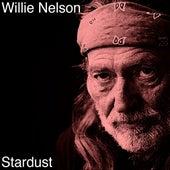 Stardust von Willie Nelson