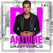 Crazy World von DJ Antoine