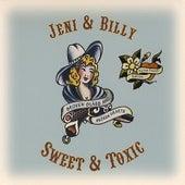 Sweet & Toxic - Extra Sweet Edition by Jeni & Billy
