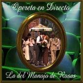 Opereta en Directo: La del Manojo de Rosas de Coro del Festival de Ópera de las Palmas de Gran Canaria