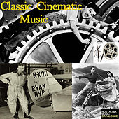 Classic Cinematic Music by Various Artists