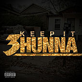 Keep It 3hunna de Various Artists