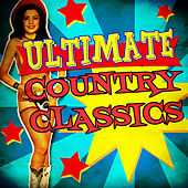Ultimate Country Classics by Various Artists