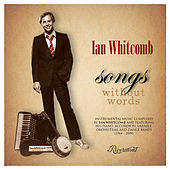 Songs Without Words by Ian Whitcomb