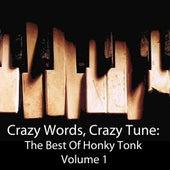 Crazy Words, Crazy Tune: The Best Of Honky Tonk, Vol. 1 de Various Artists