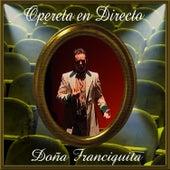 Opereta en Directo: Doña Francisquita de Coro del Festival de Ópera de las Palmas de Gran Canaria