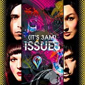 (It's 3am) ISSUES de Mindless Self Indulgence