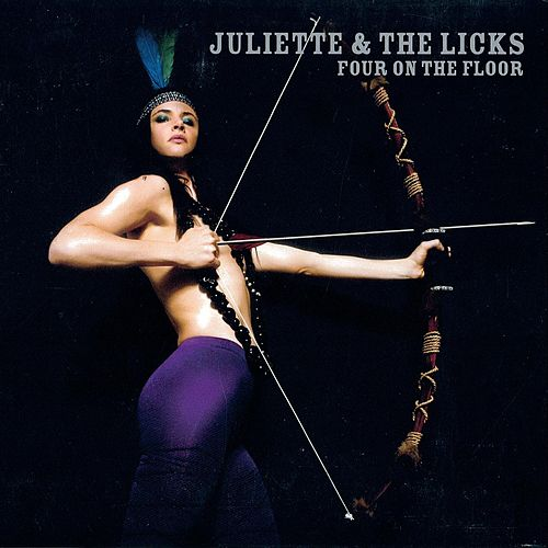 Four On The Floor by Juliette And The Licks