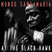 At the Black Hawk de Mongo Santamaria