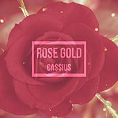Rose Gold de Cassius