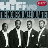 Rhino Hi-Five: The Modern Jazz Quartet by Modern Jazz Quartet