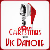 Your Christmas with Vic Damone von Vic Damone