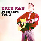 True R&B: Pinoneers, Vol. 2 de Various Artists