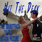 Hit the Deck (The Soundtrack to the Motion Picture) de Various Artists