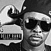 F@Ck You Like Mi Hate Yo by Delly Ranx