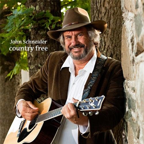 Country Free by John Schneider