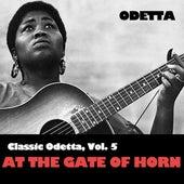 Classic Odetta, Vol. 5: At The Gate Of Horn by Odetta