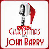 Your Christmas with John Barry von John Barry