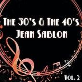 The 30's & The 40's, Vol. 2 von Jean Sablon