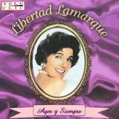 Ayer Y Siempre by Libertad Lamarque