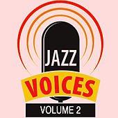 Jazz Voices, Vol. 2 by Various Artists