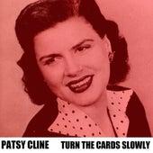 Turn The Cards Slowly de Patsy Cline