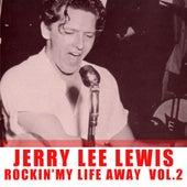 Rockin' My Life Away, Vol. 2 de Jerry Lee Lewis