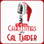Your Christmas with Cal Tjader by Cal Tjader