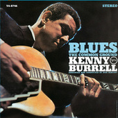 Blues: The Common Ground by Kenny Burrell